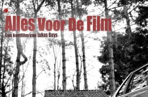 Alles voor de film (2014)